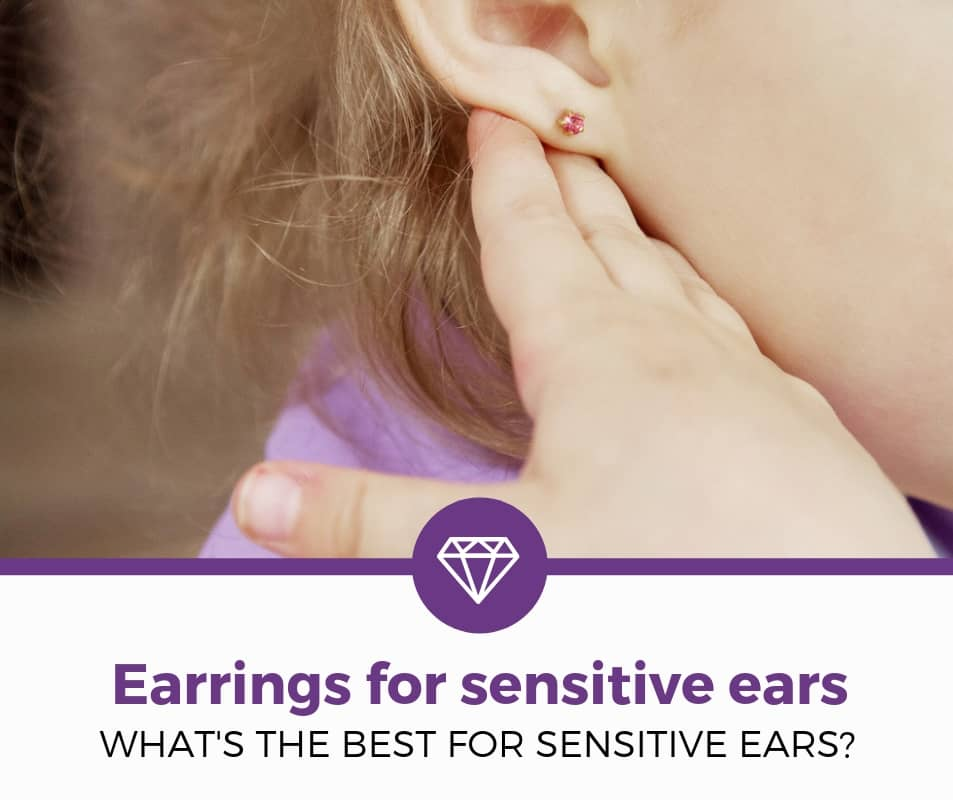 Best Earrings for Sensitive Ears