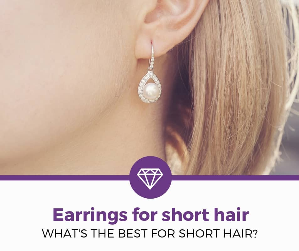 Best Earrings for Short Hair