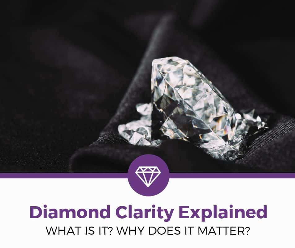 diamond clarity explained and buying tips