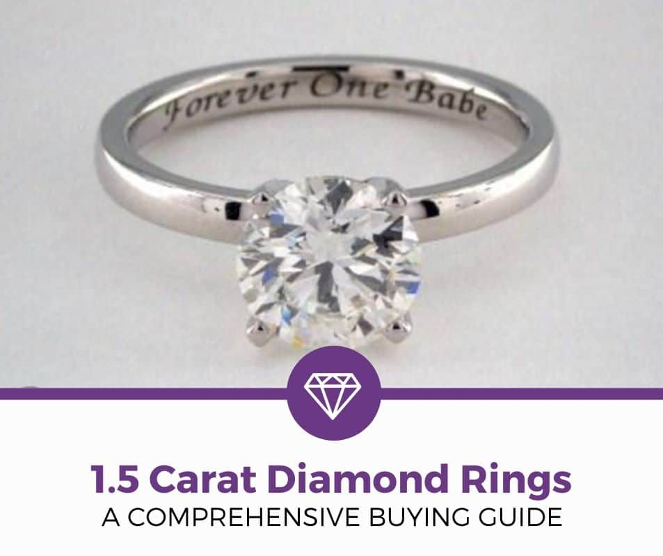 1.5 carat diamond engagement ring buying guide