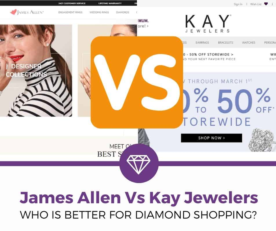 Kay Jewelers vs James Allen review