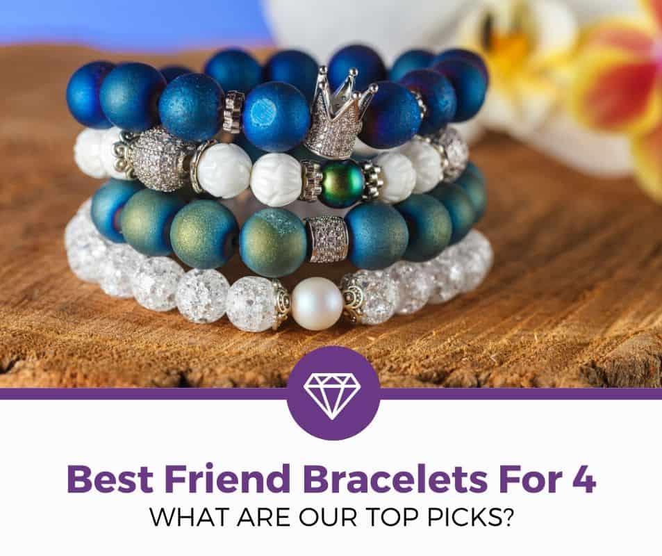 Best Friend Bracelets For 4 Review