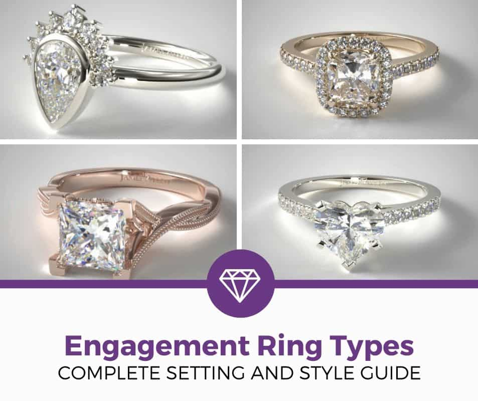 engagement ring types settings and styles