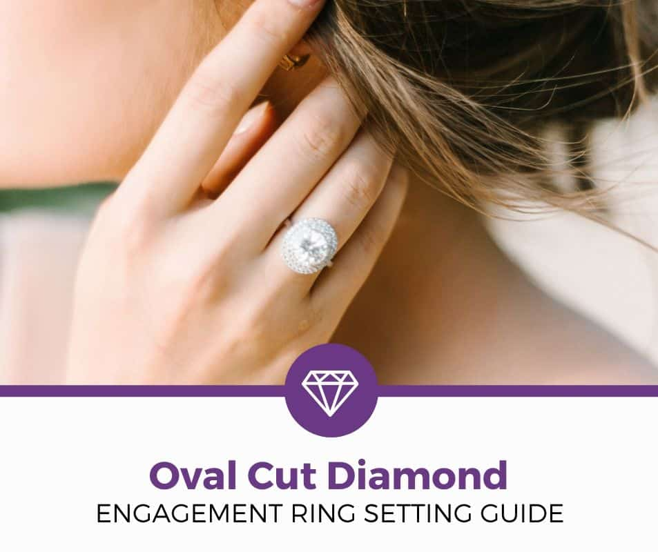 oval cut diamond guide