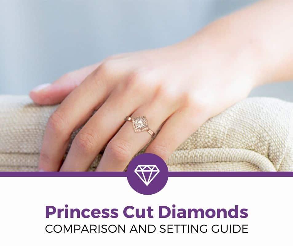 princess Cut Diamonds Engagement Ring Setting Guide