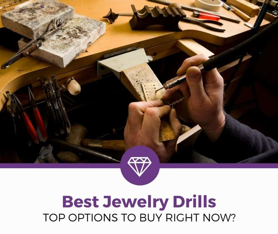 top 5 best jewelry drills reviews