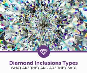 Diamond Inclusions Types