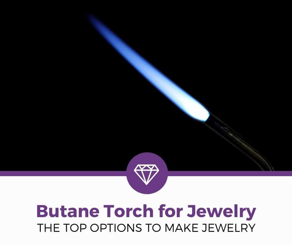 best butane torch for jewelry reviews