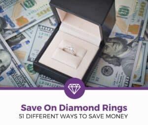 save money diamond rings
