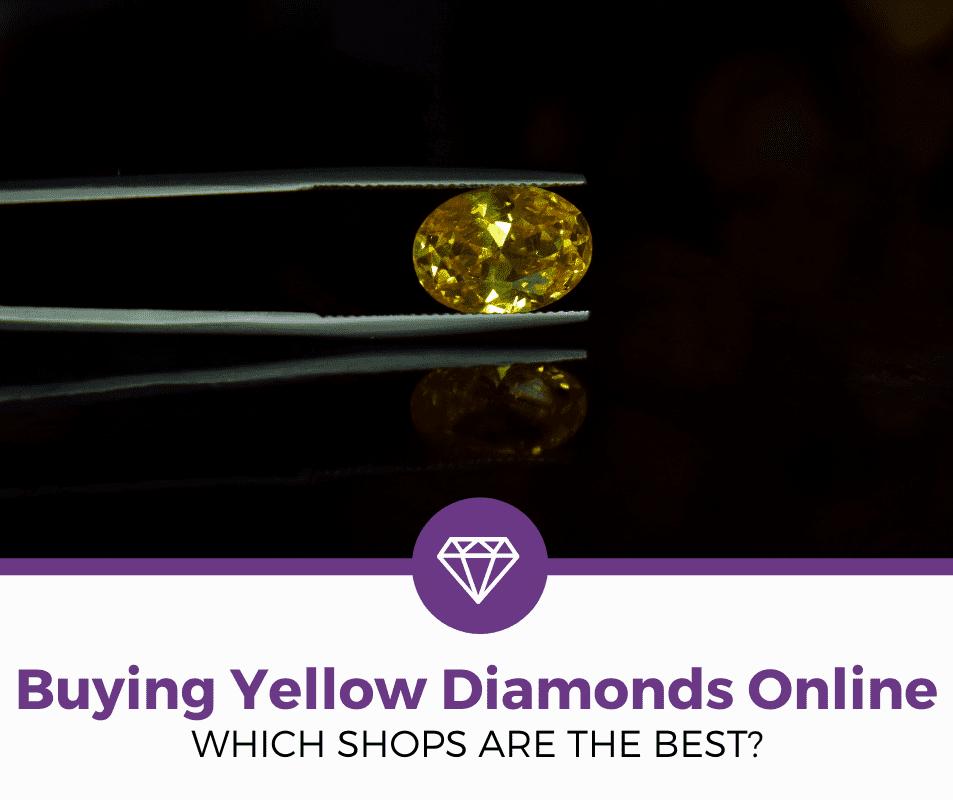 best places to buy yellow diamonds