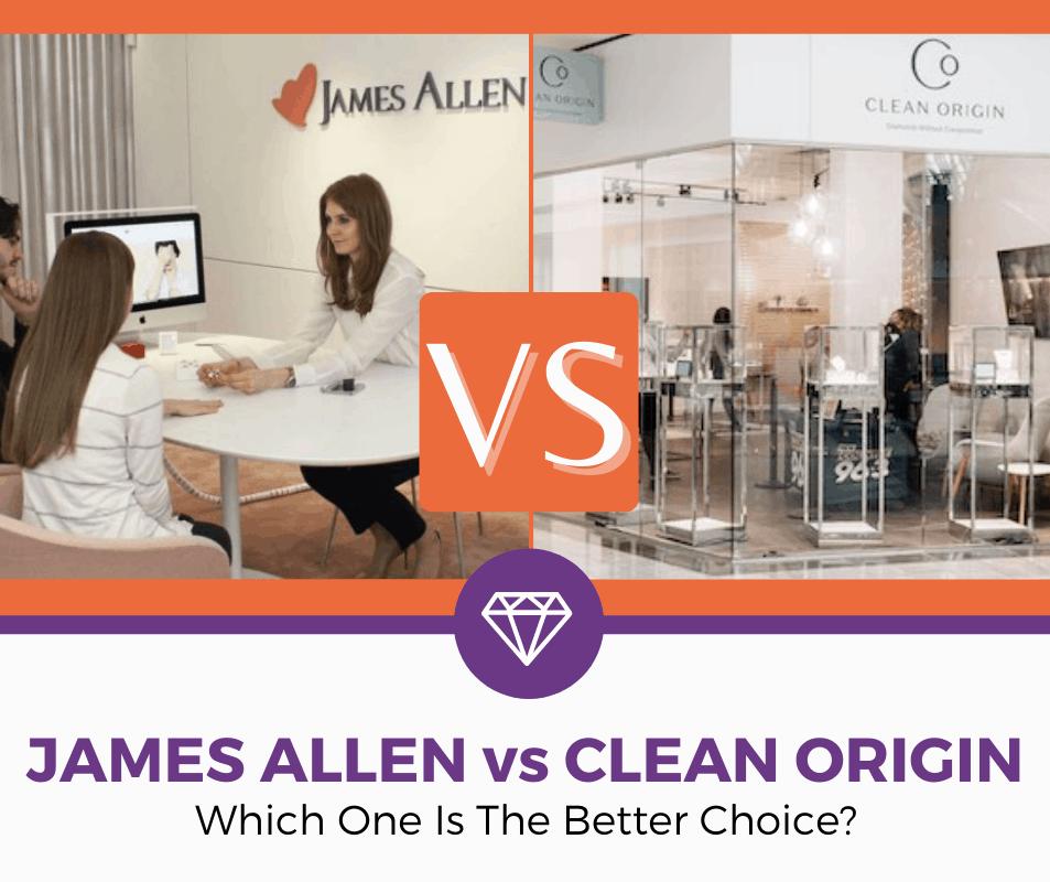 james allen vs clean origin