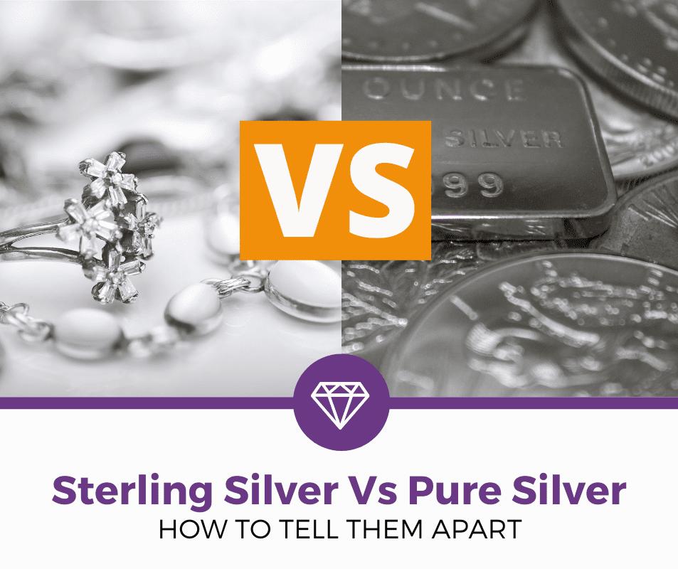 Sterling Silver Vs Pure Silver